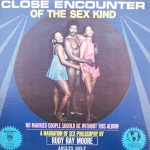 "Rudy Ray Moore – ""Close Encounter of the Sex Kind"""