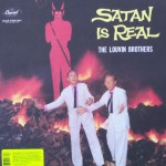 "The Louvin Brothers – ""Satan is Real"""