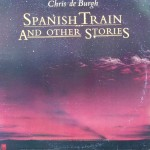 "Chris De Burgh – ""Spanish Train and Other Stories"""