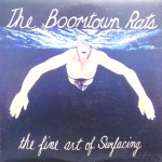 """The Boomtown Rats – """"The Fine Art of Surfacing"""""""