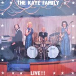 "The Kaye Family – ""Live!!"""