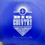 "Big Country – ""The Crossing"""