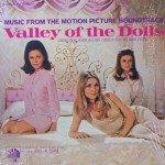 "John Williams, Dory & André Previn – ""Valley of the Dolls: Original Motion Picture Soundtrack"""