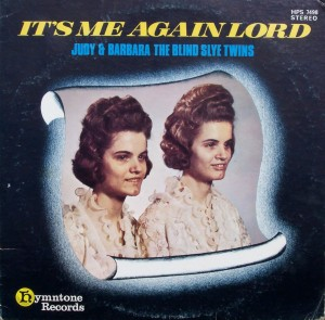 "The Blind Slye Twins – ""It's Me Again Lord"""
