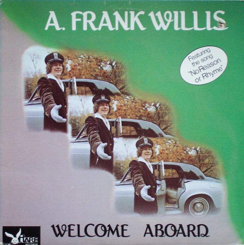 "A. Frank Willis – ""Welcome Aboard"""