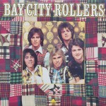 "Bay City Rollers – ""Bay City Rollers"""