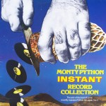 "Monty Python – ""The Monty Python Instant Record Collection"""