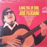 "José Feliciano – ""A Bag Full of Soul, Folk, Rock and Blues"""