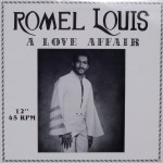 "Romel Louis – ""A Love Affair"""