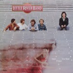"Little River Band – ""First Under the Wire"""