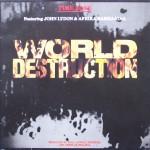 """Time Zone feat. John Lydon & Afrika Bambaataa – """"World Destruction"""""""