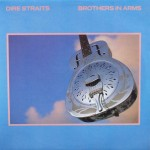 "Dire Straits – ""Brothers in Arms"""