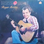 "Roger Mobley – ""Something for Everyone"""