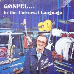 "Bill Casolari – ""Gospel… In the Universal Language"""