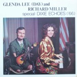 "Glenda Lee (Day) & Richard Miller – ""Special: Dixie Echoes ('66)"""