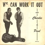 "Charlie & Paul – ""We Can Work It Out"""