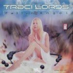 "Traci Lords – ""Fallen Angel"""