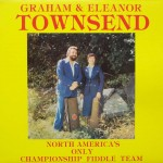 "Graham & Eleanor Townsend – ""North America's Only Championship Fiddle Team"""