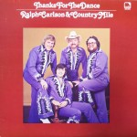 "Ralph Carlson & Country Mile ‎– ""Thanks For The Dance"""