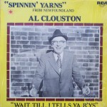 "Al Clouston ‎– ""Spinnin' Yarns From Newfoundland"""