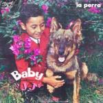 "Baby JJ – ""La Perra"""