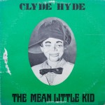 "Dr. Al Lacy – ""Clyde Hyde: The Mean Little Kid"""