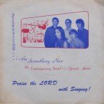 """The Something New – """"I'm So Happy / Without Him"""""""