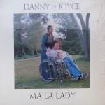 """Danny & Joyce Deardorff – """"Ma La Lady"""""""