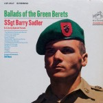 "SSgt. Barry Sadler – ""Ballads of the Green Berets"""