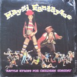 "Haysi Fantayzee – ""Battle Hymns for Singing Children"""