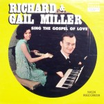"Richard & Gail Miller – ""Richard & Gail Miller Sing the Gospel of Love"""