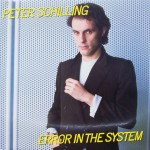 "Peter Schilling – ""Error in the System"""