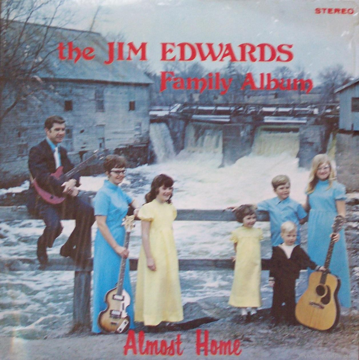 """The Jim Edwards Family – """"The Jim Edwards Family Album: Almost Home"""""""
