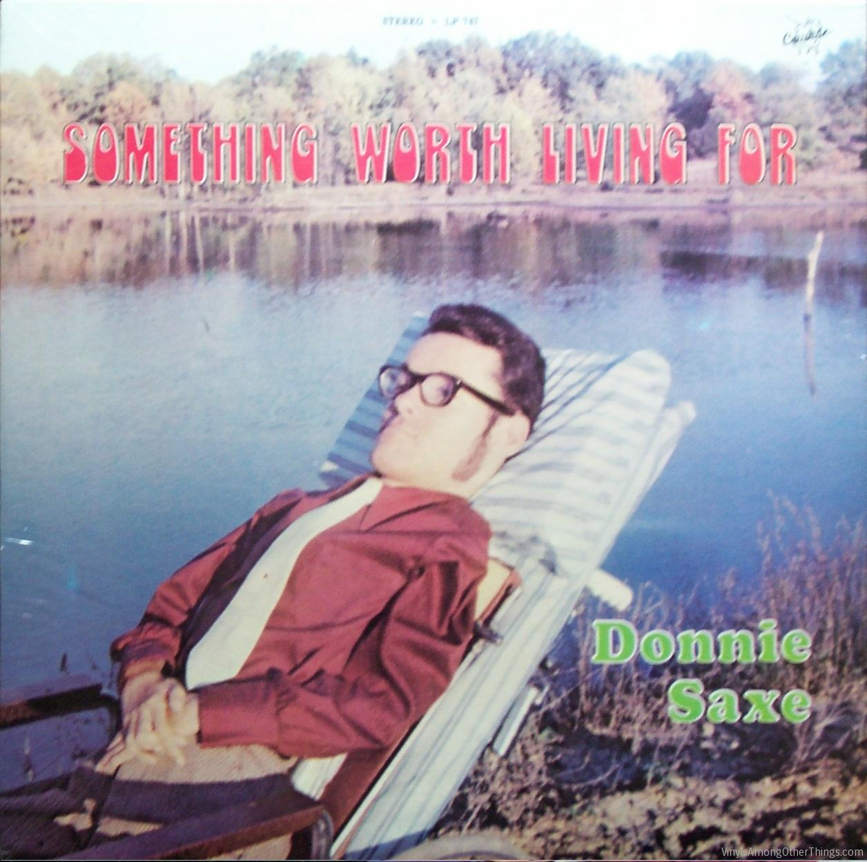 "Donnie Saxe – ""Something Worth Living For"""