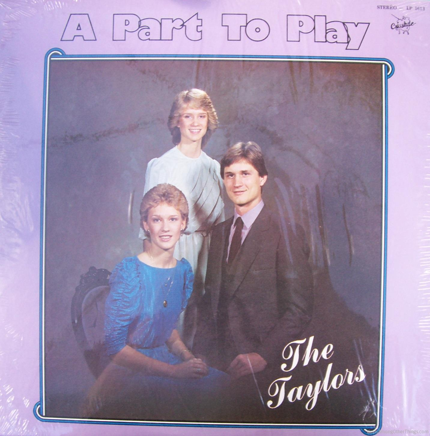 "The Taylors – ""A Part to Play"""