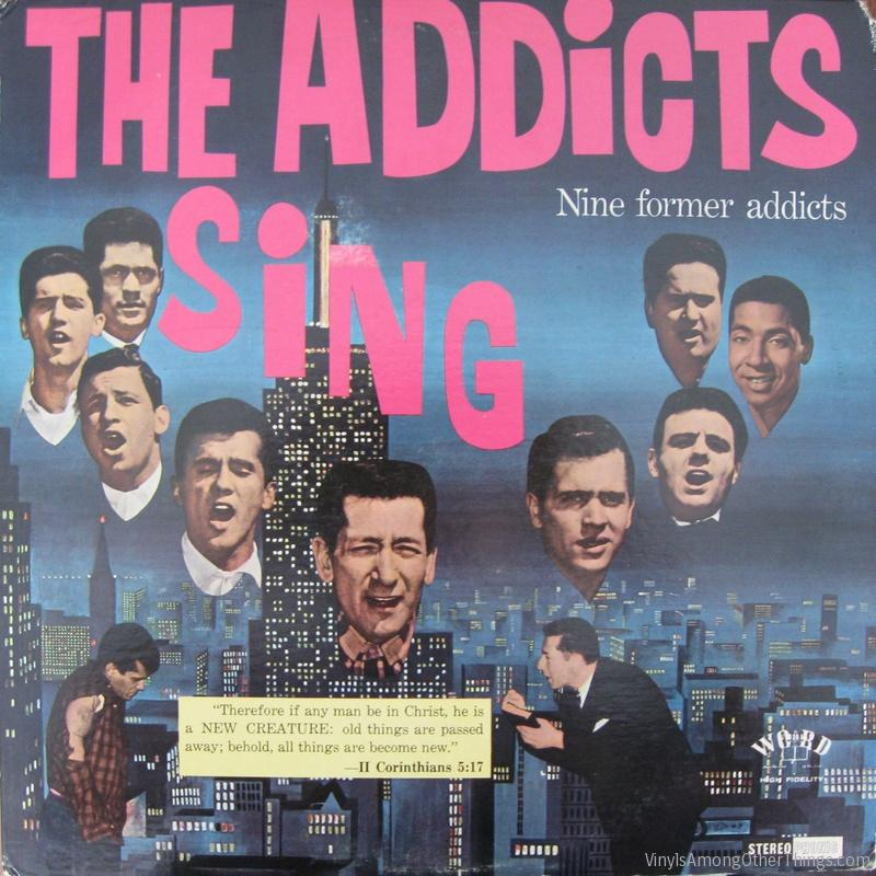 "The Addicts – ""The Addicts Sing (Nine Former Addicts)"""