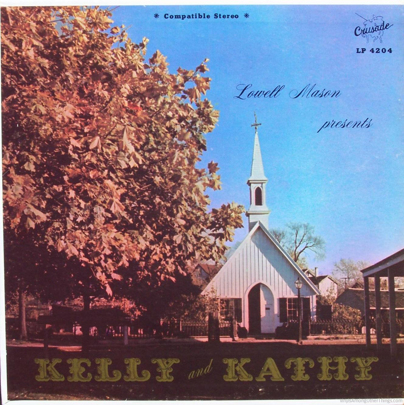 "Kelly & Kathy – ""Lowell Mason Presents Kelly and Kathy"""
