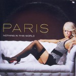 "Paris Hilton – ""Nothing In This World"""