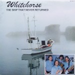 "The Whitehorse Band – ""The Ship That Never Returned"""