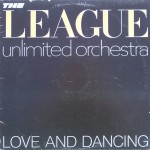 "The League Unlimited Orchestra – ""Love and Dancing"""
