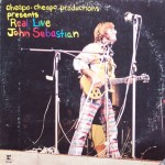 "John Sebastian – ""Cheapo-Cheapo Productions Presents Real Live John Sebastian"""
