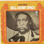 "Bill Cosby – ""Bill Cosby Sings: Silver Throat"""