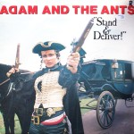 "Adam and the Ants – ""Stand & Deliver!"""