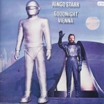 "Ringo Starr – ""Goodnight Vienna"""