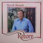 """Merrill Womach – """"Reborn"""""""