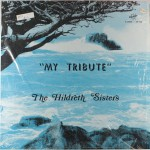 "Hildreth Sisters – ""My Tribute"""