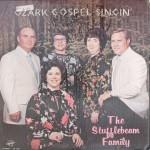 "Stufflebeam Family – ""Ozark Gospel Singin'"""