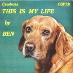 "Ben the Singing Dog – ""This is My Life"""
