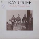 "Ray Griff – ""The Last of the Winfield Amateurs"""