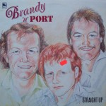 "Brandy 'N' Port – ""Straight Up"""